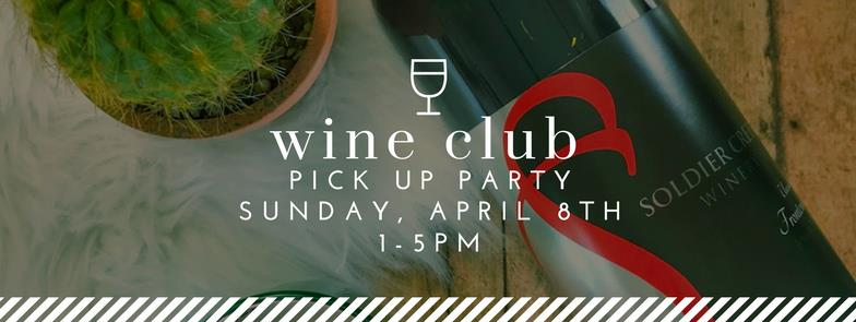 Paragon Wine Club Pickup Party April 8th