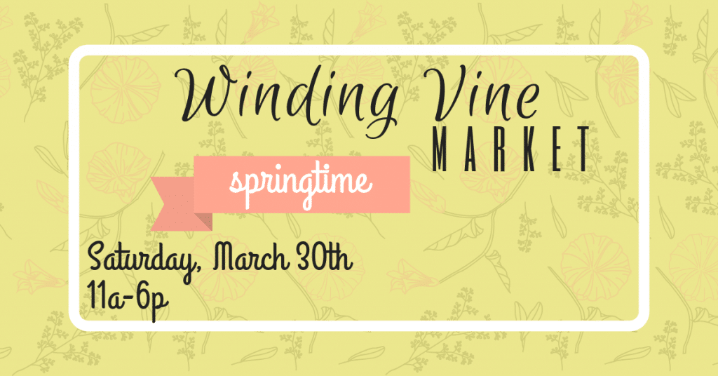 winding vine market, market, springtime, spring, vendor market, vendor, maker's market, makers, maker