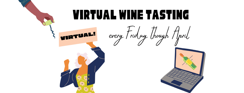 Virtual Wine Tastings!